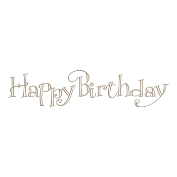 GLP-012 Spellbinders FAUX SCRIPT HAPPY BIRTHDAY Glimmer Hot Foil Plate