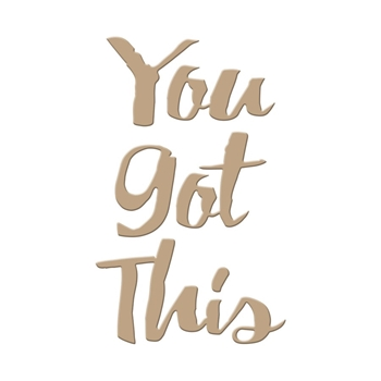 GLP-006 Spellbinders YOU GOT THIS Glimmer Hot Foil Plate