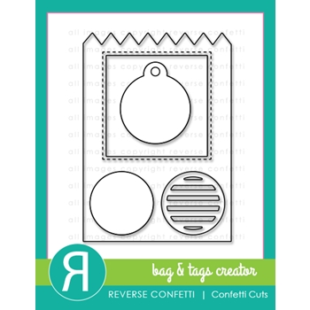 Reverse Confetti Cuts BAG AND TAGS CREATOR