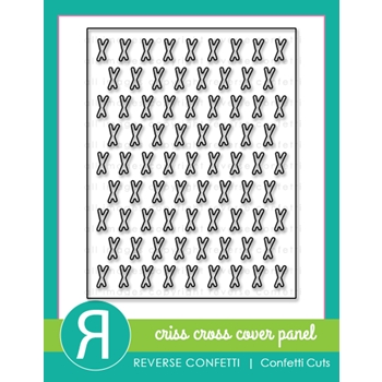 Reverse Confetti Cuts CRISS CROSS Cover Panel Die
