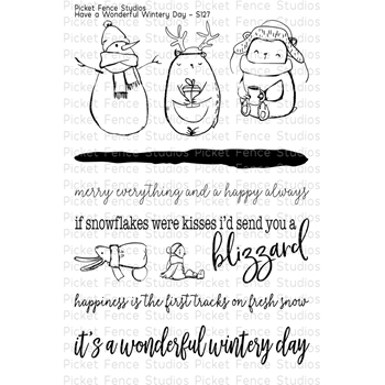 Picket Fence Studios HAVE A WONDERFUL WINTERY DAY Clear Stamp Set s127