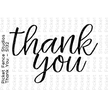 Picket Fence Studios THANK YOU Clear Stamp s132