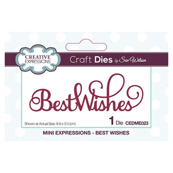 Creative Expressions BEST WISHES Sue Wilson Mini Expressions Die Set cedme023