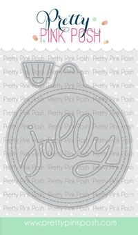 Pretty Pink Posh ORNAMENT SHAKER Dies