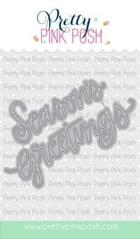 Pretty Pink Posh SEASON'S GREETINGS SCRIPT Dies