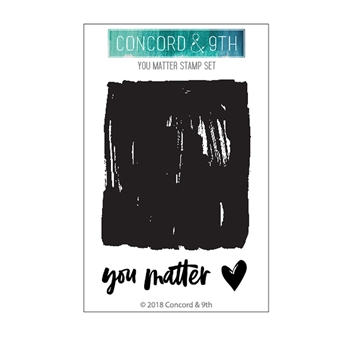 Concord & 9th YOU MATTER Clear Stamp Set 10478