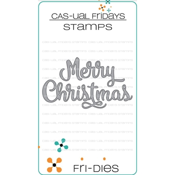 CAS-ual Fridays MERRY CHRISTMAS Fri-Dies Steel Dies Craft