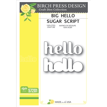 Birch Press Design BIG HELLO SUGAR SCRIPT Craft Dies 57201