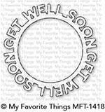 My Favorite Things GET WELL SOON CIRCLE FRAME Die-Namics MFT1418