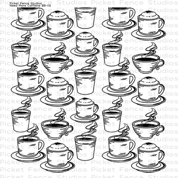 Picket Fence Studios NEED MORE CAFFEINE Clear Stamp bb112