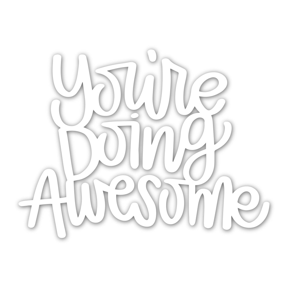 Simon Says Stamp YOU'RE DOING AWESOME Wafer Die sssd111930 Diecember zoom image