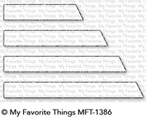 My Favorite Things ESSENTIAL SLANTED SENTIMENT STRIPS Die-Namics MFT1386