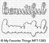 My Favorite Things BEAUTIFUL Die-Namics MFT1383