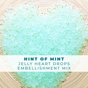 Trinity Stamps HINT OF MINT JELLY DROP HEARTS Embellishment Bag 1543103510