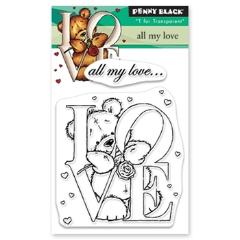 Penny Black Clear Stamps ALL MY LOVE 30-534