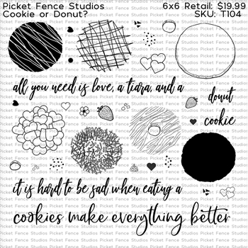 Picket Fence Studios COOKIE OR DONUT Clear Stamps t104