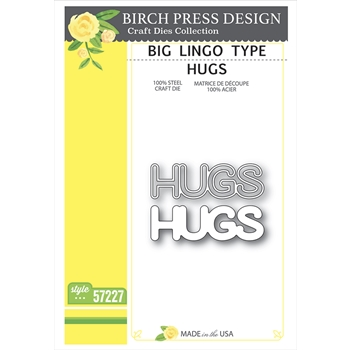 Birch Press Design BIG LINGO TYPE HUGS Craft Dies 57227
