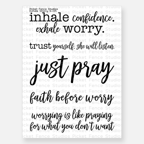 Picket Fence Studios EXHALE WORRY Clear Stamp s135 Preview Image