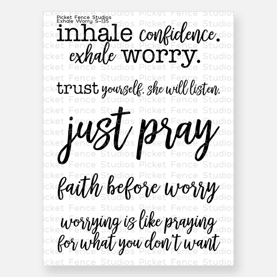 Picket Fence Studios EXHALE WORRY Clear Stamp s135 zoom image