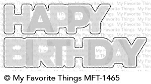 My Favorite Things HAPPY BIRTHDAY BLEND Die-Namics MFT1465