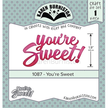 Karen Burniston YOU'RE SWEET Dies 1087