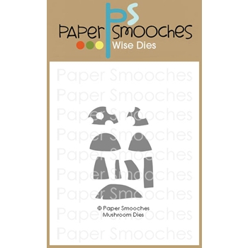 Paper Smooches MUSHROOMS Wise Dies J1D425