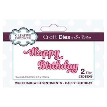 Creative Expressions HAPPY BIRTHDAY Sue Wilson Mini Shadowed Sentiments Dies cedss009