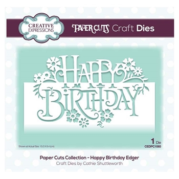 Creative Expressions HAPPY BIRTHDAY EDGER Paper Cuts Collection Dies cedpc1065