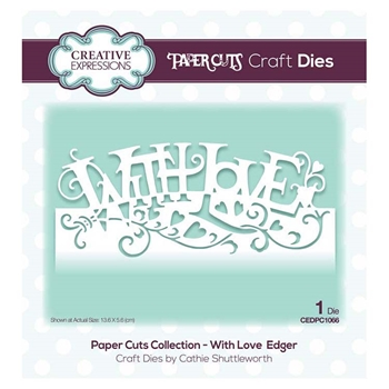 Creative Expressions WITH LOVE EDGER Paper Cuts Collection Dies cedpc1066