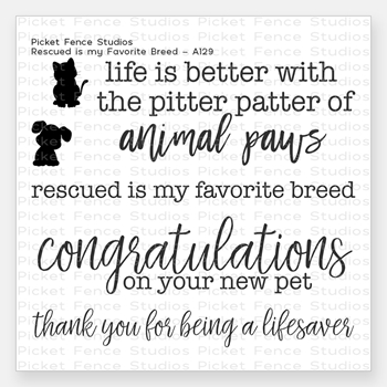 Picket Fence Studios RESCUED IS MY FAVORITE BREED Clear Stamp Set a129