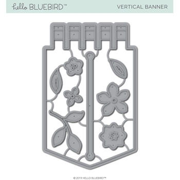 Hello Bluebird VERTICAL BANNER Die Set hb2156