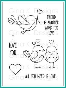Gina K Designs ALL YOU NEED IS LOVE Clear Stamps 2767