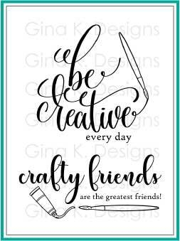Gina K Designs CRAFTY AND CREATIVE Clear Stamps 2750