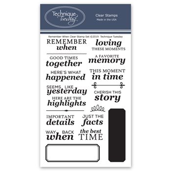 Technique Tuesday REMEMBER WHEN Clear Stamps 02759