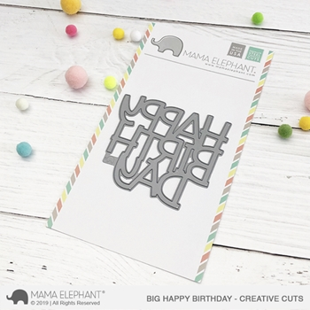 Mama Elephant BIG HAPPY BIRTHDAY Creative Cuts Steel Die