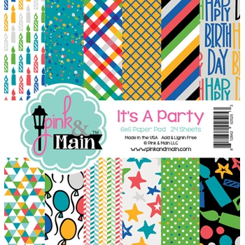 Pink and Main 6x6 IT'S A PARTY Paper Pad PMP020