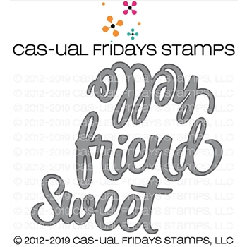 CAS-ual Fridays SWEET FRIEND Fri-Dies CFD1905