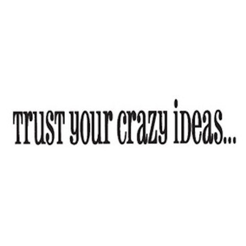 Tim Holtz Rubber Stamp CRAZY IDEAS Trust Your Stampers Anonymous G3-1074 Preview Image