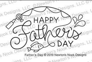 Newton's Nook Designs FATHER'S DAY Clear Stamp NN1904S06