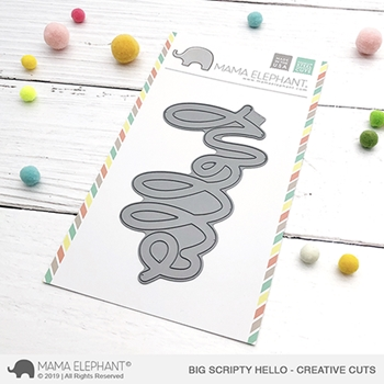 Mama Elephant BIG SCRIPTY HELLO Creative Cuts Steel Die